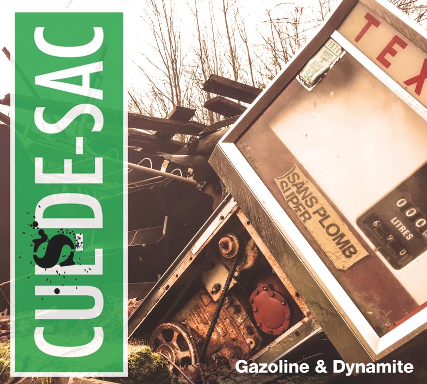 Gazoline & Dynamite, Les-Culs de-Sac